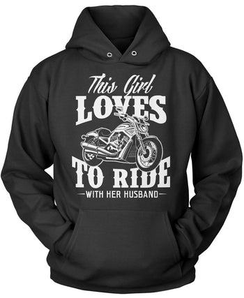 This Girl Loves to Ride with Her Husband Pullover Hoodie Sweatshirt