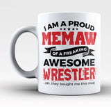 Proud Memaw of An Awesome Wrestler - Mug
