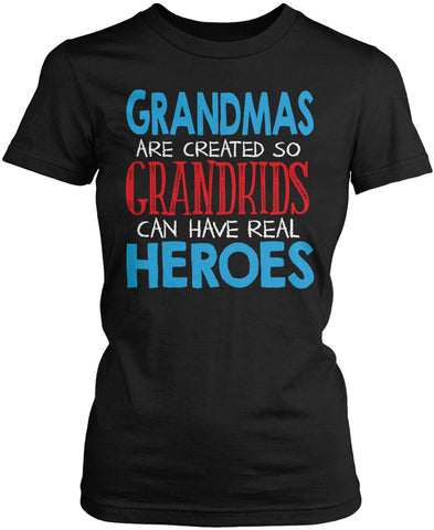 Grandmas - Grandkids Real Hero Women's Fit T-Shirt