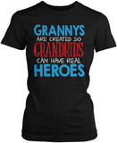 Grannys - Grandkids Real Hero Women's Fit T-Shirt