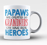 Papaws - Grandkids Real Hero - Coffee Mug / Tea Cup