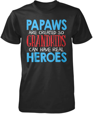 Papaws - Grandkids Real Hero T-Shirt
