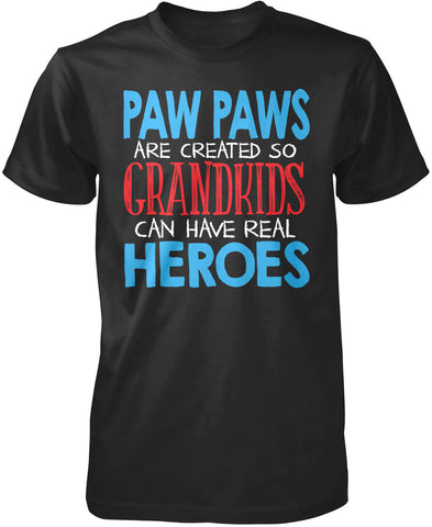 Paw Paws - Grandkids Real Hero T-Shirt