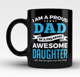Proud Dad of An Awesome Daughter - Mug
