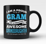 Proud Gram of An Awesome Granddaughter - Black Mug / Tea Cup