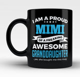 Proud Mimi of An Awesome Granddaughter - Mug