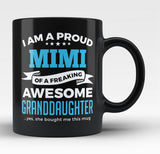 Proud Mimi of An Awesome Granddaughter - Black Mug / Tea Cup