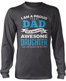 Proud Dad of An Awesome Daughter Longsleeve T-Shirt
