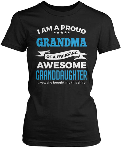 Proud Grandma of An Awesome Granddaughter Women's Fit T-Shirt