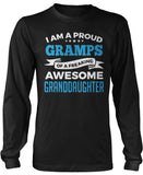 Proud Gramps of An Awesome Granddaughter Long Sleeve T-Shirt