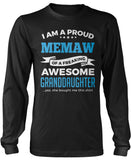 Proud Memaw of An Awesome Granddaughter Long Sleeve T-Shirt