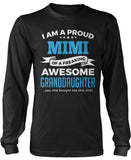 Proud Mimi of An Awesome Granddaughter Long Sleeve T-Shirt