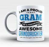 Proud Gram of An Awesome Granddaughter - Mug