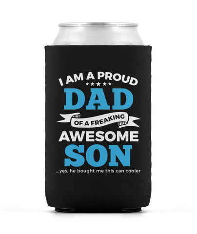 Proud Dad of An Awesome Son - Can Cooler