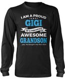 Proud Gigi of An Awesome Grandson Long Sleeve T-Shirt