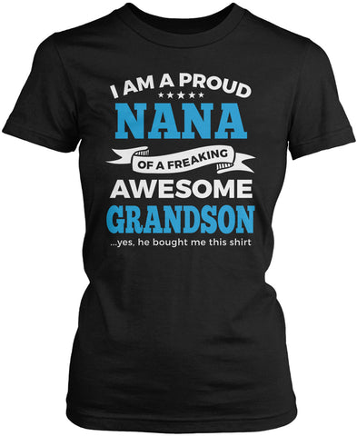 Proud Nana of An Awesome Grandson Women's Fit T-Shirt