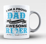 Proud Dad of An Awesome Motocross Rider - Coffee Mug / Tea Cup