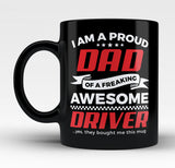 Proud Dad of An Awesome Driver - Mug