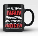 Proud Dad of An Awesome Driver - Black Mug / Tea Cup
