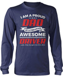 Proud Dad of An Awesome Driver Longsleeve T-Shirt