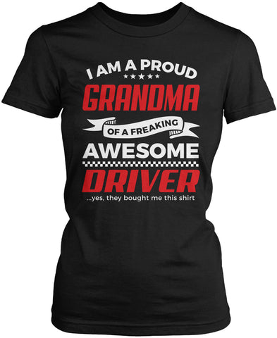 Proud Grandma of An Awesome Driver Women's Fit T-Shirt