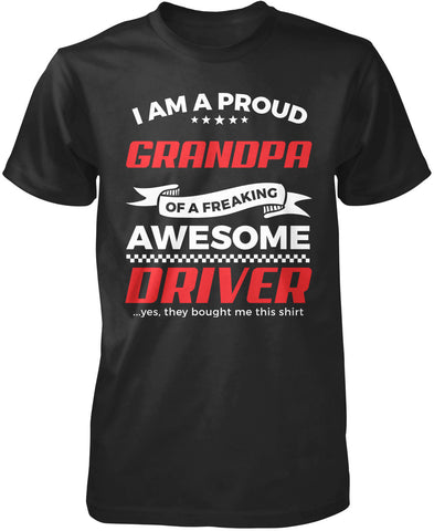 Proud Grandpa of An Awesome Driver T-Shirt