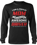 Proud Mom of An Awesome Driver Longsleeve T-Shirt