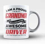 Proud Grandma of An Awesome Driver - Coffee Mug / Tea Cup