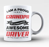 Proud Grandpa of An Awesome Driver - Coffee Mug / Tea Cup