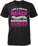Proud Mamaw of An Awesome Dancer T-Shirt