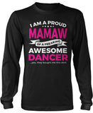 Proud Mamaw of An Awesome Dancer Long Sleeve T-Shirt