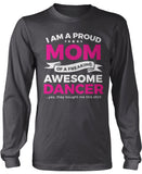 Proud Mom of An Awesome Dancer Longsleeve T-Shirt