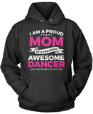 Proud Mom of An Awesome Dancer Pullover Hoodie Sweatshirt