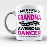 Proud Grandma of An Awesome Dancer - Mug