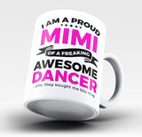 Proud Mimi of An Awesome Dancer - Mug