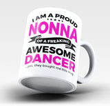 Proud Nonna of An Awesome Dancer - Mug