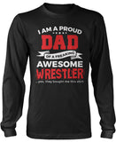 Proud Dad of An Awesome Wrestler Longsleeve T-Shirt