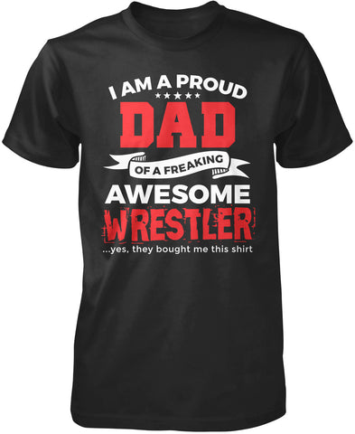 Proud Dad of An Awesome Wrestler T-Shirt