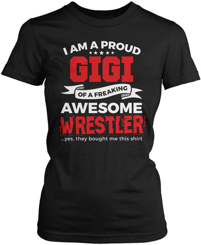Proud Gigi of An Awesome Wrestler Women's Fit T-Shirt