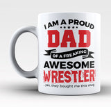Proud Dad of An Awesome Wrestler - Mug