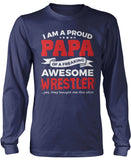 Proud Papa of An Awesome Wrestler Longsleeve T-Shirt