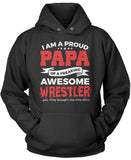 Proud Papa of An Awesome Wrestler Pullover Hoodie Sweatshirt