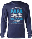 Proud Papa of An Awesome Swimmer Longsleeve T-Shirt
