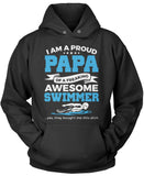 Proud Papa of An Awesome Swimmer Pullover Hoodie Sweatshirt