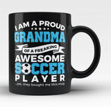 Proud Grandma of An Awesome Soccer - Black Mug / Tea Cup