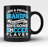 Proud Grandpa of An Awesome Soccer Player - Black Mug / Tea Cup