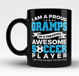 Proud Gramps of An Awesome Soccer Player - Mug