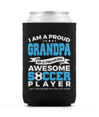 Proud Grandpa of An Awesome Soccer Player - Can Cooler