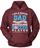 Proud Dad of An Awesome Soccer Player
