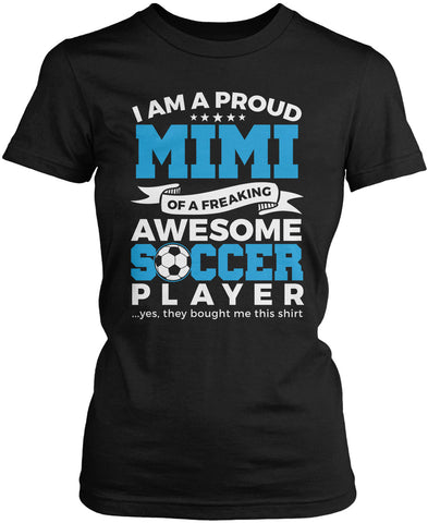 Proud Mimi of An Awesome Soccer Player Women's Fit T-Shirt